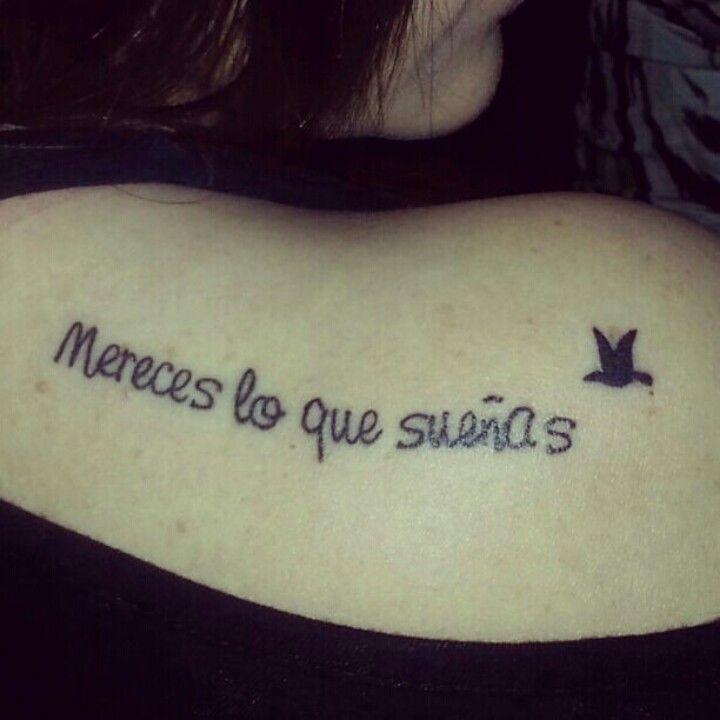 Mereces lo que sueñas frase para tatuaje
