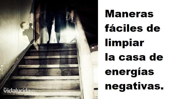 Maneras f ciles de limpiar la casa de energ as negativas - Como limpiar la casa de energias negativas ...